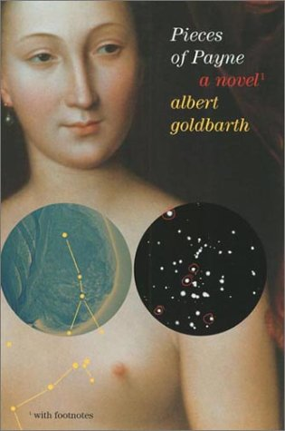 Pieces of Payne, ALBERT GOLDBARTH