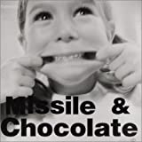 Missile&Chocolate