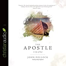 The Apostle: A Life of Paul (       UNABRIDGED) by John Pollock Narrated by Kirby Heyborne