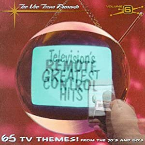 Television's Greatest Hits, Vol. 6: Remote Control