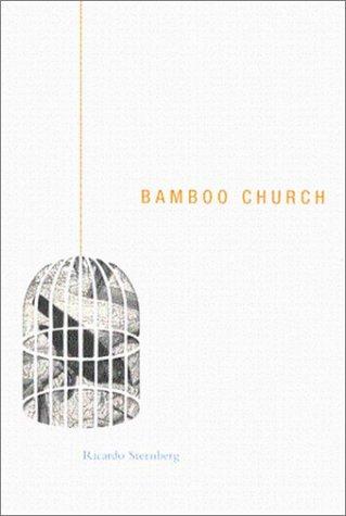 BAMBOO CHURCH, Sternberg, Ricardo
