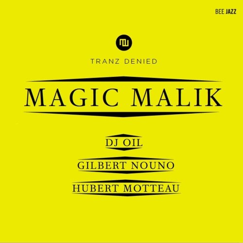 Magic Malik-Tranz Denied-2014-SNOOK Download