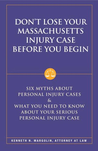 Don't Lose Your Massachusetts Personal Injury Case Before You Begin