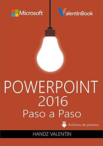 PowerPoint 2016 Paso a Paso (PREVENTA): Actualizado Constantemente