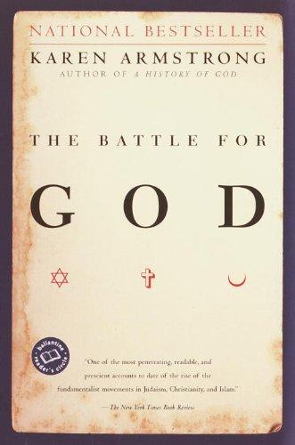 Karen Armstrong - The Battle for God
