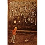 The Revenge of the Wizard's Ghost (0803701772) by Bellairs, John