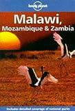 Lonely Planet Malawi, Mozambique & Zambia (Malawi, Mozambique and Zambia) (0864424620) by Else, David