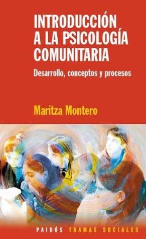 Introduccion a la Psicologia Comunitaria (Spanish Edition)