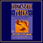 Crocodile on the Sandbank: The Amelia Peabody Series, Book 1 (       UNABRIDGED) by Elizabeth Peters Narrated by Barbara Rosenblat