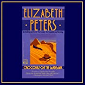 Crocodile on the Sandbank: The Amelia Peabody Series, Book 1 | [Elizabeth Peters]
