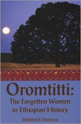 Oromtitti: The Forgotten Women in Ethiopian History written by Belletech Deressa