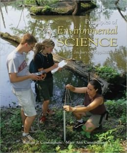 Principles of Environmental Science: Inquiry and Applications, 4th Edition (Fourth Ed) 4e,