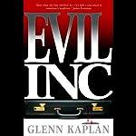 Evil, Inc. | Glenn Kaplan