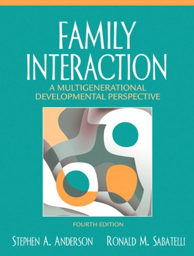 Family Interaction: A Multigenerational Developmental Perspective- (Value Pack w/MySearchLab) (4th Edition)