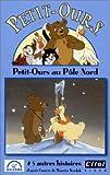 echange, troc Petit-Ours : Petit-Ours au pôle nord [VHS]