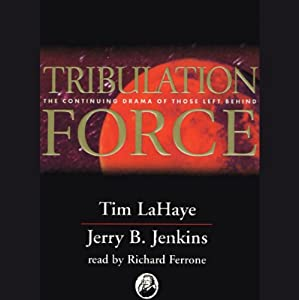Tribulation Force: Left Behind, Volume 2 | [Tim LaHaye, Jerry B. Jenkins]