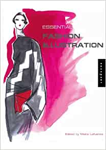 Essential Fashion Illustration: Maite Lafuente: 9781592532537: Amazon