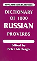 Dictionary of 1000 Russian Proverbs (Hippocrene Bilingual Proverbs)