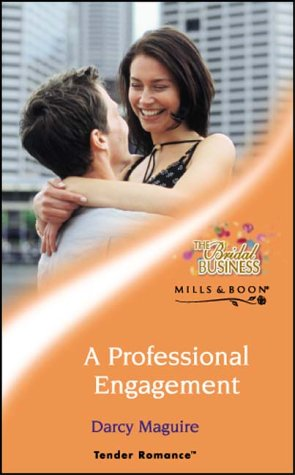 A Professional Engagement (Tender Romance S.), Darcy Maguire