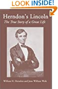 Herndon's Lincoln: The True Story of a Great Life (History & Personal Recollections of Abraham Lincoln)