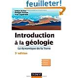 Introduction à la géologie - 5e édition - La dynamique de la Terre