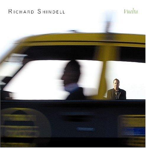 Richard Shindell - Vuelta - Lyrics2You