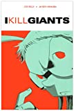 I Kill Giants (Turtleback School & Library Binding Edition) (0606143017) by Kelly, Joe