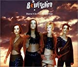 B*Witched Blame It On The Weatherman [CD 1] [CD 1]