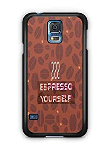 YuBingo Espresso Yourself with Coffee Mobile Case Back Cover for Samsung Galaxy S5