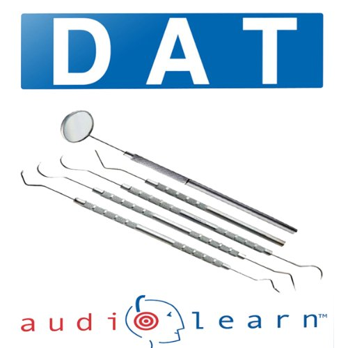 Dental Admission Test (DAT) AudioLearn: AudioLearn Test Prep Series PDF
