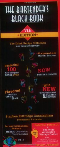 Bartender's Black Book, 7th Edition: 2,700 New and Classic Recipes by Stephen Kittredge Cunningham
