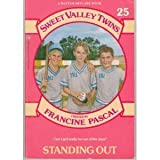 Standing Out (Sweet Valley Twins #25) (A Bantam-Skylark Book) (0553156535) by Pascal, Francine