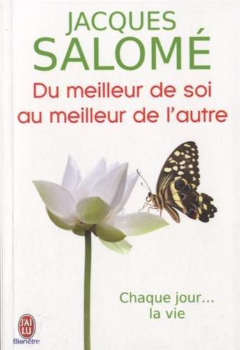 Du meilleur de soi au meilleur de l'autre (French Edition)