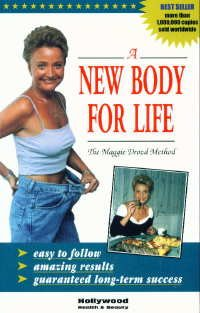 A New Body for Life (The Maggie Drozd Method)