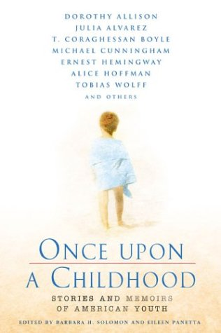 Once Upon a Childhood: Stories and Memories of American Youth