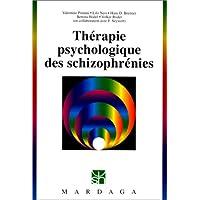 Thérapie psychologique des schizophrénies : Programme intégratif IPT de Brenner et collaborateurs pour la thérapie...