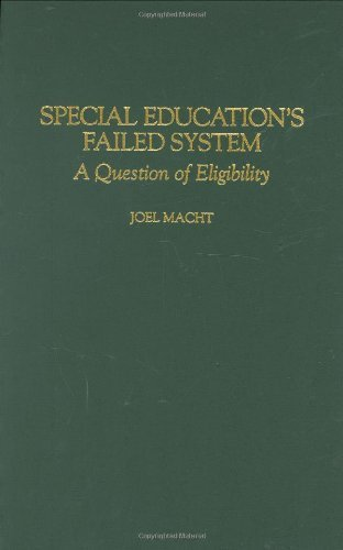Special Education's Failed System: A Question of Eligibility PDF