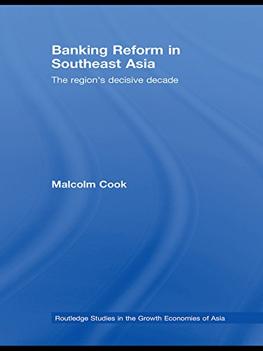 banking-reform-in-southeast-asia-the-regions-decisive-decade