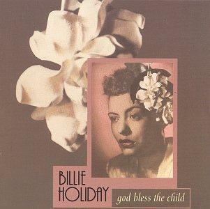 Billie Holiday - God Bless the Child - Zortam Music