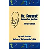 Dr. Format Answers Your Questions, Revised Edition ~ Dave Trottier