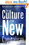 The Culture of the New Capitalism (Ca...