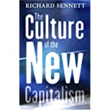 The Culture of the New Capitalismby Richard Sennett