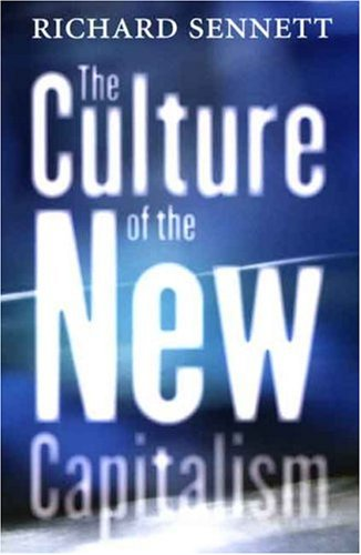 The Culture of the New Capitalism (Castle Lectures Series)