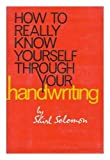 img - for How to really know yourself through your handwriting book / textbook / text book