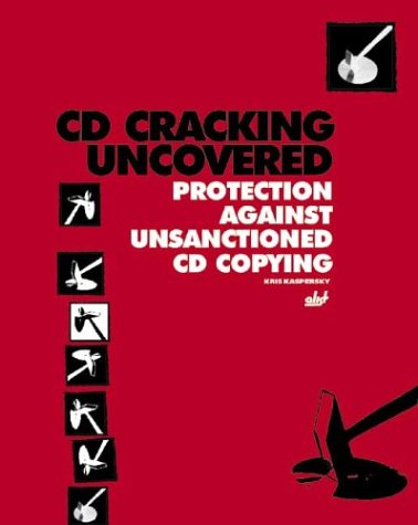 Изображение книги CD Cracking Uncovered: Protection Against Unsanctioned CD