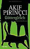Göttergleich (3453268466) by Akif Pirincci