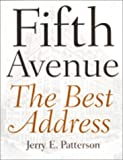 Fifth Avenue: The Best Address