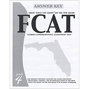 Show What You Know on the 4th Grade FCAT Answer Key Contributing Authors