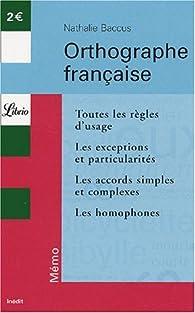 Orthographe fran�aise par Nathalie Baccus