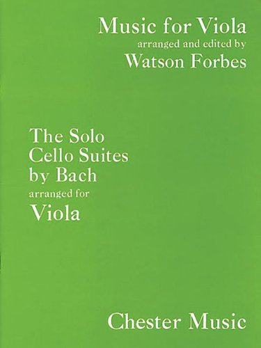 The Solo Cello Suites: Music for Viola Series (Music Sales America), by Watson Forbes
